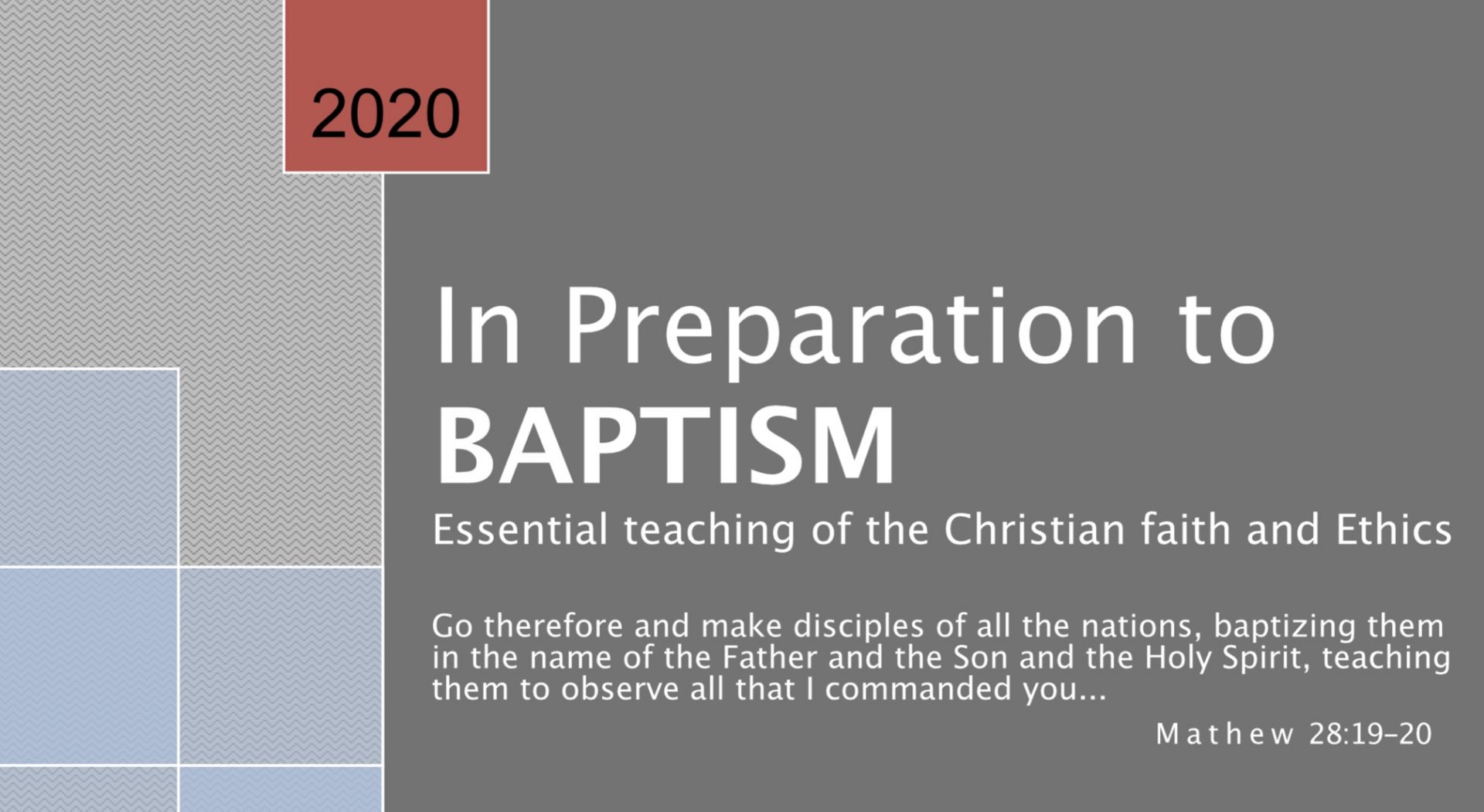 In Preparation to Baptism